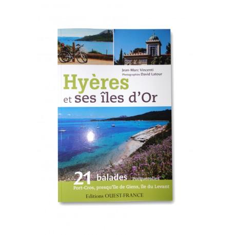 Hyères et ses îles d'Or: 21 balades