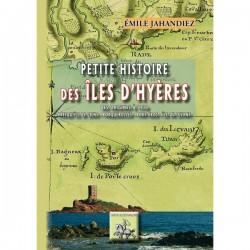 Petite histoire des îles d'hyères